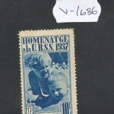 Sellos: VIÑETA GUERRA CIVIL - HOMENATGE A LA URSS 1937 - (V-1686). Lote 47111235