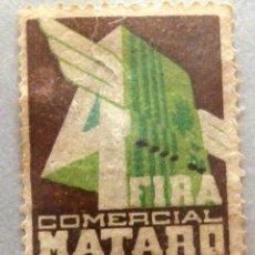 Sellos: SELLO VIÑETA FERIA 4 FIRA COMERCIAL DE MATARÓ 1936. Lote 47594413