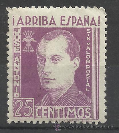 JOSE ANTONIO ARRIBA ESPAÑA SIN VALOR POSTAL 25 CTS NUEVO** (Sellos - España - Guerra Civil - De 1.936 a 1.939 - Nuevos)