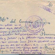 Sellos: SOBRE CIRCULADO DESDE ALICANTE A SEVILLA, 1939, CENSURA MILITAR, SELLO REGIMIENTO SAN QUINTIN, RARO. Lote 47918619