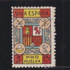 Sellos: HUELVA . PRO HUELVA , VIVA ESPAÑA 5 CTS . NUEVO (*) VIÑETA / LOCAL GUERRA CIVIL. Lote 48227129