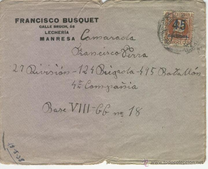 GUERRA CIVIL 1938 CARTA CAMARADA 27 DIVISION 124 BRIGADA 495 BATALLON 4 COMPAÑIA BASE VIII MANRESA (Sellos - España - Guerra Civil - De 1.936 a 1.939 - Cartas)