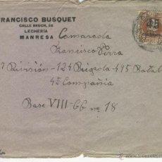 Sellos: GUERRA CIVIL 1938 CARTA CAMARADA 27 DIVISION 124 BRIGADA 495 BATALLON 4 COMPAÑIA BASE VIII MANRESA. Lote 48632979