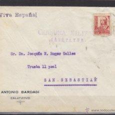Sellos: CARTA MEMB ANTONIO BARDAGI . CENSURA MILITAR CALATAYUD ( ZARAGOZA ) DEST SAN SEBATIAN. Lote 48656852