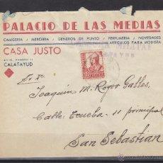 Sellos: CARTA MEMB PALACIO DE MEDIAS CASA JUSTO. CENSURA MILITAR CALATAYUD ( ZARAGOZA ) DEST SAN SEBATIAN. Lote 48656891