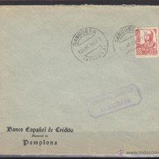 Sellos: CARTA 1938 CENSURA MILITAR SANGÜESA ( NAVARRA ) DEST PAMPLONA BANCO ESPAÑOL DE CREDITO. Lote 48662117