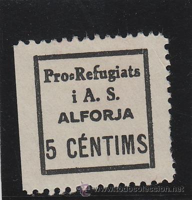 ALFORJA ( TARRAGONA ) PRO REFUGIATS 5 CTS NUEVO * VIÑETA / LOCAL GUERRA CIVIL (Sellos - España - Guerra Civil - De 1.936 a 1.939 - Nuevos)