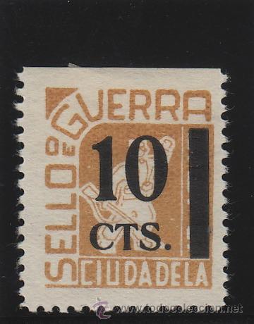 CIUDADELA ( MENORCA ) SELLO DE GUERRA SOBRECARGA 10 CTS NUEVO * VIÑETA / LOCAL GUERRA CIVIL (Sellos - España - Guerra Civil - De 1.936 a 1.939 - Nuevos)