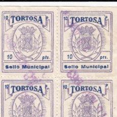 Sellos: SELLO MUNICIPAL TORTOSA (TARRAGONA) - 10 PTS- BLOQUE DE CUATRO. Lote 49923149