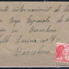 Sellos: BARCELONA. CARTA CIRCULADA AL COMITE INTERNACIONAL DE LA CRUZ ROJA. Lote 50352874