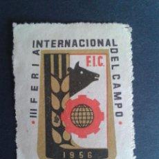 Timbres: VIÑETA. III FERIA INTERNACIONAL DEL CAMPO. 1956.. Lote 50465727