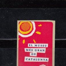 Selos: EL MUSEU MÉS GRAN DE CATALUNYA. Lote 51177487
