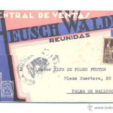 Sellos: CARTA 1939 CON PROPAGANDA CENSURA MILITAR. Lote 52444646