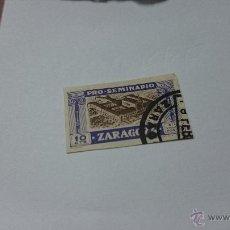 Sellos: SELLO PRO SEMINARIO ZARAGOZA 10 CTS . VIÑETA. Lote 52527628