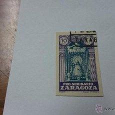 Sellos: SELLO PRO SEMINARIO ZARAGOZA 10 CTS . VIÑETA. Lote 52527680
