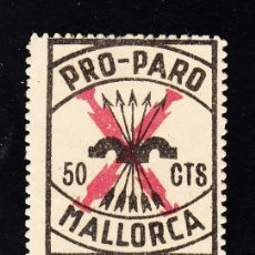 Sellos: ,,LOCAL NACIONALISTA MALLORCA (BALEARES) B557 SIN GOMA, PRO PARO. Lote 52866428