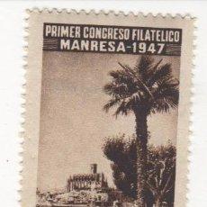 Sellos: VIÑETA DE MANRESA PRIMER CONGRESO FILATELICO MANRESA 1947 CATEDRAL 1ª SERIE . Lote 54649505