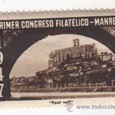 Sellos: VIÑETA DE MANRESA PRIMER CONGRESO FILATELICO MANRESA 1947 PONT VELL 1ª SERIE . Lote 54649587