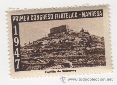 VIÑETA DE MANRESA PRIMER CONGRESO FILATELICO MANRESA 1947 CASTILLO DE BALSERENY 1ª SERIE (Sellos - España - Guerra Civil - Viñetas - Nuevos)