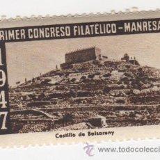 Sellos: VIÑETA DE MANRESA PRIMER CONGRESO FILATELICO MANRESA 1947 CASTILLO DE BALSERENY 1ª SERIE . Lote 54649710