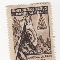 Sellos: VIÑETA DE MANRESA PRIMER CONGRESO FILATELICO MANRESA 1947 BANDERAS DEL BRUCH 1808 1ª SERIE . Lote 54649739