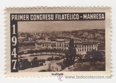 VIÑETA DE MANRESA PRIMER CONGRESO FILATELICO MANRESA 1947 INSTITUTO 1ª SERIE (Sellos - España - Guerra Civil - Viñetas - Nuevos)