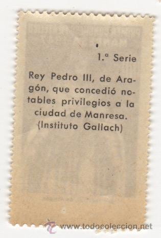 Sellos: viñeta de manresa primer congreso filatelico manresa 1947 rey pedro III de aragon 1ª serie - Foto 2 - 54649845