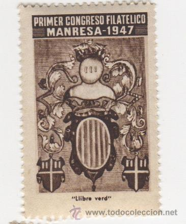 VIÑETA DE MANRESA PRIMER CONGRESO FILATELICO MANRESA 1947 LLIBRE VERD 1ª SERIE (Sellos - España - Guerra Civil - Viñetas - Nuevos)