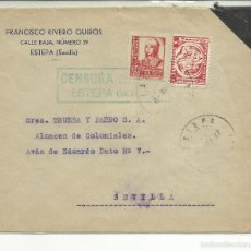 Sellos: CIRCULADA 1937 DE ESTEPA A SEVILLA CON CENSURA MILITAR Y SELLO LOCAL . Lote 55566662