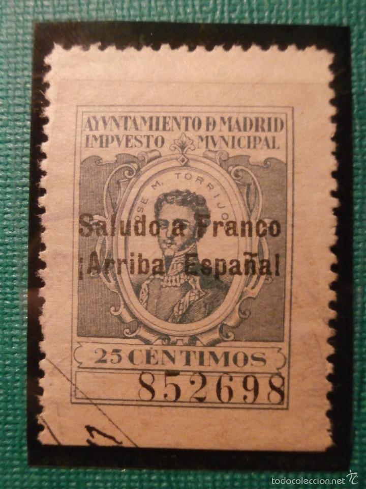 SELLO - FISCAL - IMPUESTO MUNICIPAL - MADRID - 25 CÉNTIMOS - VERDE - TIMBRE - SALUDO A FRANCO - 1940 (Sellos - España - Guerra Civil - De 1.936 a 1.939 - Usados)