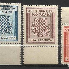 Sellos: 7460-ESPAÑA SELLOS GUERRA CIVIL LOCALES MNH** TARRAGONA MUNICIPAL,LUJO,LOCALES.SPAIN CIVIL WAR.SEGEL. Lote 60380875
