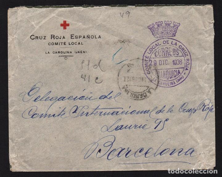 LA CAROLINA, CRUZ ROJA CARTA CIRCULADA A BARCELONA, VER FOTOS (Sellos - España - Guerra Civil - De 1.936 a 1.939 - Usados)
