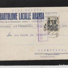 Sellos: TARJETA COMERCIAL- BARTOLOME LACALLE ARANDA ,LA ESMERALDA . LOGROÑO ( RIOJA) 1937 . CENSURA MILITAR. Lote 66985778