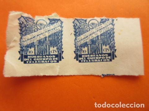 HUERFANOS DEL CUERPO DE TELEGRAFOS - 10 CENTIMOS USADO DOBLE (Sellos - España - Guerra Civil - De 1.936 a 1.939 - Usados)