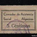 Sellos: ALGECIRAS, 5 CTS, COMEDOR DE ASISTENCIA SOCIAL,VER FOTO. Lote 74235499