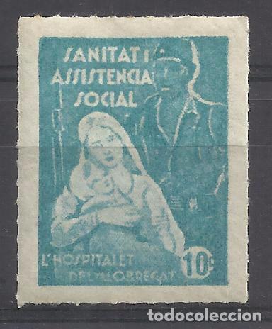 SANITAT Y ASISTENCIA SOCIAL HOSPITALET DEL LLOBREGAT 10 CTS NUEVO* (Sellos - España - Guerra Civil - Locales - Nuevos)