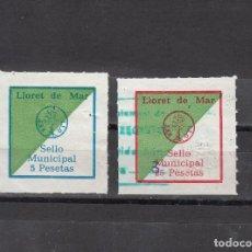 Selos: LLORET DE MAR. 2 SELLOS MUNICIPALES DE 5 Y 25 PTAS.. Lote 82648416