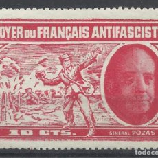 Sellos: FOYER DU FRANÇAIS ANTIFASCISTE GENERAL POZAS 10 CTS NUEVO(*). Lote 82726448