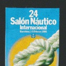 Sellos: VIÑETA.24 SALÓN NÁUTICO INTERNACIONAL.BARCELONA.AÑO 1986.. Lote 84632836
