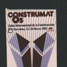 Sellos: VIÑETA.CONSTRUMAT-85.SALÓN INTERNACIONAL DE BARCELONA.AÑO 1986.. Lote 84637104