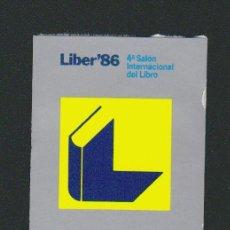 Sellos: VIÑETA.LIBER´86.-4º SALÓN INTERNACIONAL DEL LIBRO.BARCELONA.AÑO 1986.. Lote 84639120