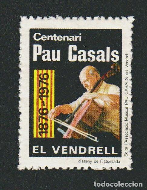 VIÑETA.CENTENARI PAU CASALS.1876-1976.EL VENDRELL. (Sellos - España - Guerra Civil - Viñetas - Nuevos)