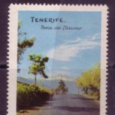 Sellos: CL2-20-VIÑETA PROPAGANDA TENERIFE MECA DEL TURISMO . SIN GOMA. Lote 84775172