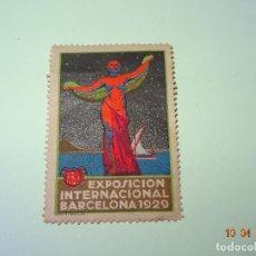 Sellos: ANTIGUA VIÑETA DE LA EXPOSICION INTERNACIONAL EN BARCELONA DE 1929. Lote 85524204
