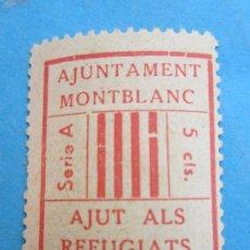 Sellos: AJUNTAMENT MONTBLANC , SERIE A , 5 CTS , AJUT ALS REFUGIATS ,. Lote 85991532