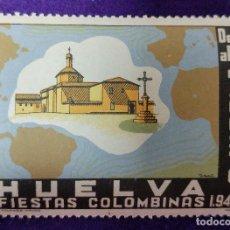 Sellos: VIÑETA SIN USAR. HUELVA. FIESTAS COLOMBINAS 1944. FOURNIER. VIÑETAS-SELLO-SELLOS. Lote 86550684