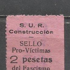 Sellos: 5641-RARO SELLO C.N.T. VICTIMAS DEL FASCISMO 1936,BARCELONA,S.U.R,ALTO VALOR 2 PTS.SINDICATO UNICO D. Lote 92276215