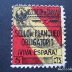 Sellos: SELLO ASOCIACION DE CARIDAD. FRANQUEO OBLIGATORIO VIVA ESPAÑA 5 CTS. Lote 93108840