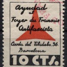 Sellos: AYUDAD AL FOYER DU FRANÇAIS ANTIFASCISTA 10C, DOMÈNECH 1272, *. Lote 93274020