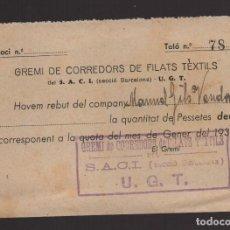 Timbres: U.G.T. GREMI DE CORREDORS DE FILATS TEXTIL, ENERO 1939, VER FOTO. Lote 94429010